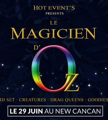 Le Magicien d'Oz – Pride – New Cancan
