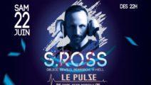 DJ S.ROSS Fait Pulser le Cours-Ju