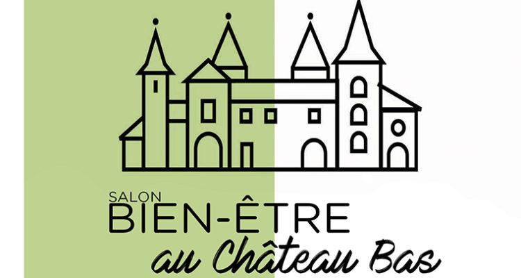 Salon Bien-Être au Château Bas