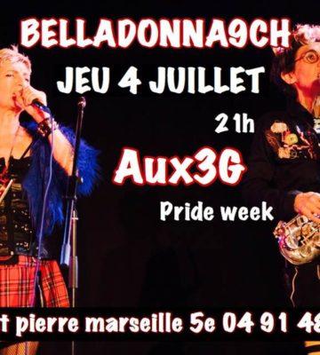 BELLADONNA Aux 3G le 4 Juillet pour la Pride week Marseille