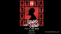 Jason Case au New Cancan