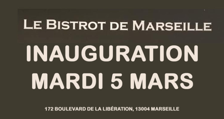 Inauguration – Le Bistrot de Marseille