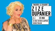Zize Du Panier au théâtre le Colbert – Toulon