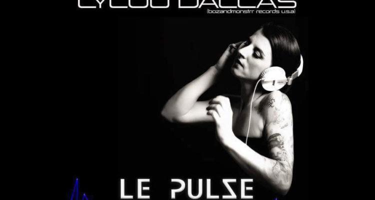DJ Lylou Dallas aux Platines – Bar Le Pulse