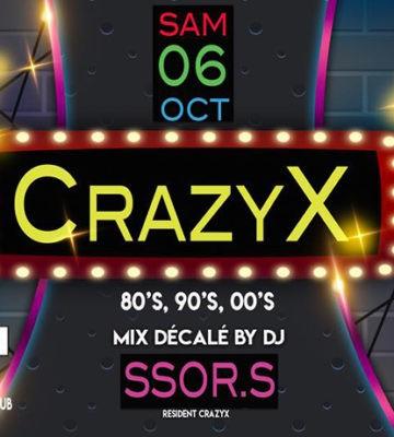 CrazyX 80's,90's,00's Trash club – Samedi 06 Octobre 2018