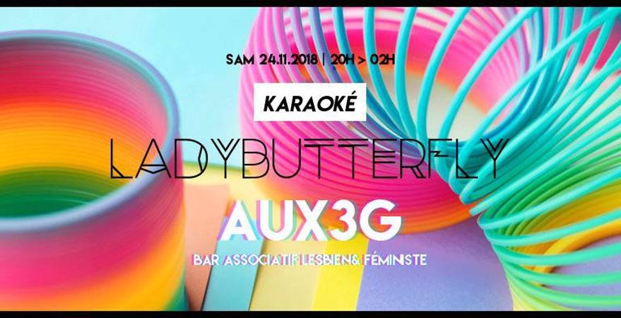 Karaoké w/ LadyButterfly   AUX3G