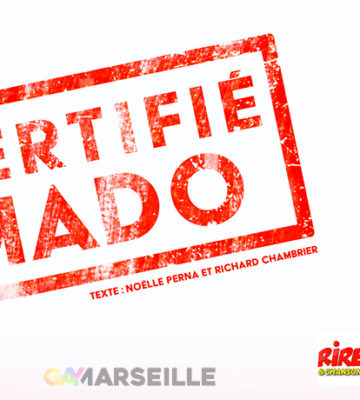 """Noelle PERNA – Spectacle """"CERTIFIE MADO"""""""