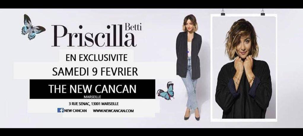Priscilla Betti au New Cancan – Samedi 9 Février 2019