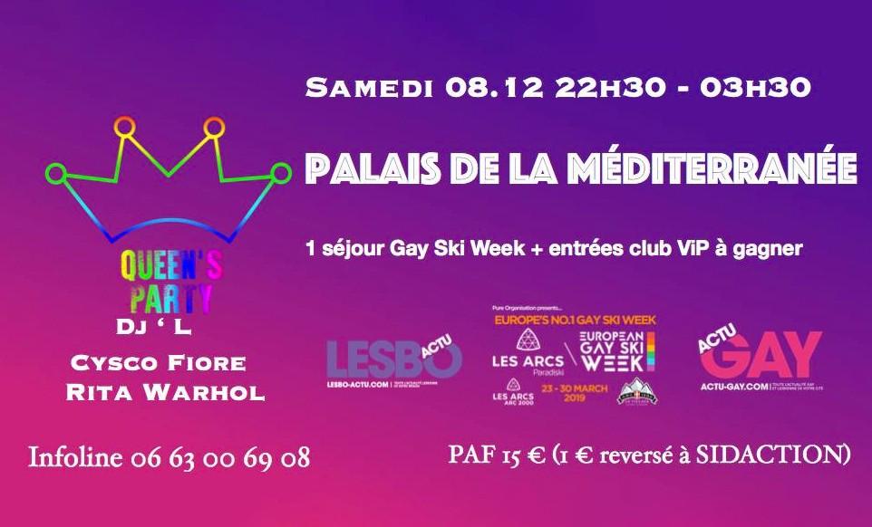 Qu€€n's Part¥ • Samedi 8 Décembre 2018 • Palais De La Méditerranée