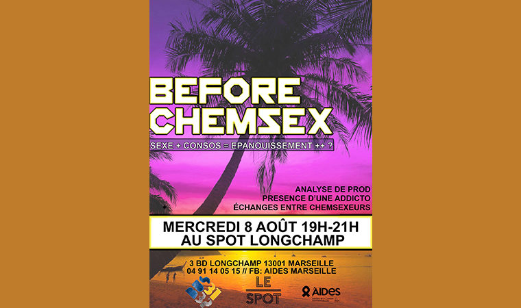 Before Chemsex Sexe, conso, épanouissement ?