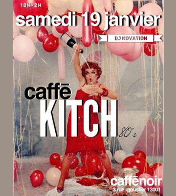 Soirée Kitch Au Caffenoir – Samedi 19 Janvier 2019