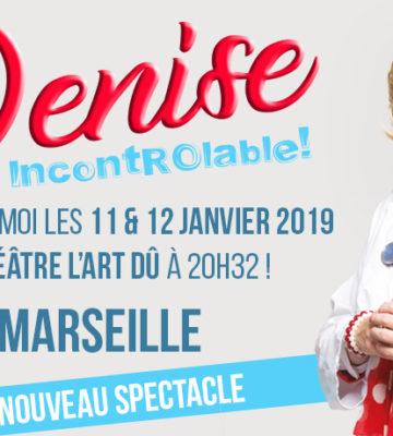 Denise dans « IncontrÔlable ! »