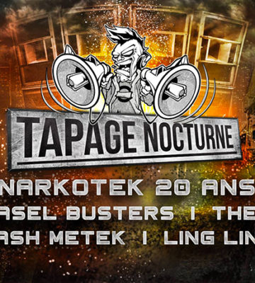 Tapage Nocturne W/ Narkotek 20 ans, The satan, weasel busters .