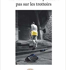Les Tournesols ne poussent pas sur les trottoirs – Jérémy Auffret