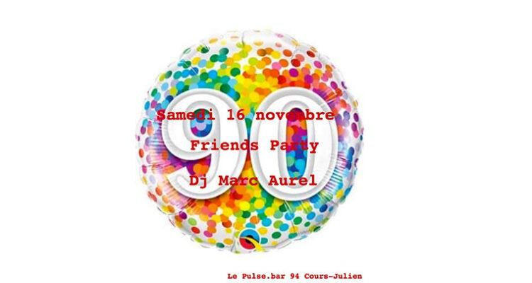 Soirée 90 « la Friends »