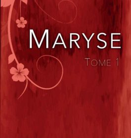 Maryse, Tome 1 – Flore Avelin