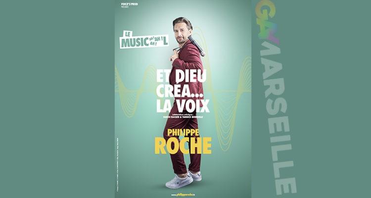 Philippe Roche – Et Dieu créa… la Voix