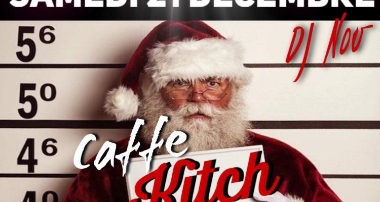 Caffé Kitch – 21 Décembre 2019