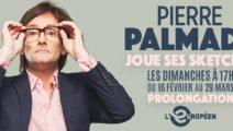 PIERRE PALMADE – JOUE SES SKETCHES sur Marseille